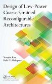 Design of Low-Power Coarse-Grained Reconfigurable Architectures (eBook, PDF)