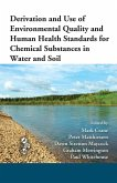 Derivation and Use of Environmental Quality and Human Health Standards for Chemical Substances in Water and Soil (eBook, PDF)
