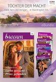 Töchter der Macht - Geld, Sex und Intrigen in Washington D.C. (6-teilige Serie) (eBook, ePUB)