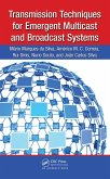 Transmission Techniques for Emergent Multicast and Broadcast Systems (eBook, PDF)