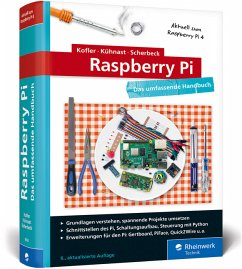 Raspberry Pi - Kofler, Michael;Kühnast, Charly;Scherbeck, Christoph