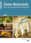 Kleine Weinschule