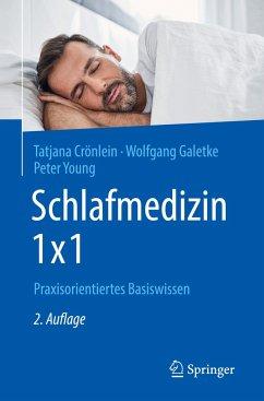 Schlafmedizin 1x1 - Crönlein, Tatjana;Galetke, Wolfgang;Young, Peter
