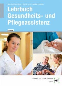 Lehrbuch Gesundheits- und Pflegeassistenz - Manthey-Lenert, Simone; Sens-Dobritzsch, Bernd; Winkler-Budwasch, Kay