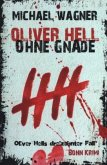 Oliver Hell - Ohne Gnade