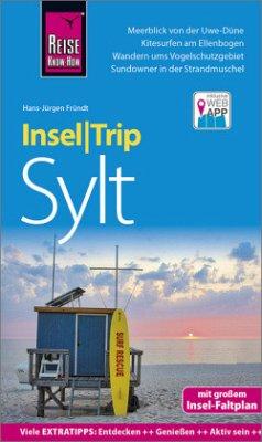 Reise Know-How InselTrip Sylt - Fründt, Hans-Jürgen