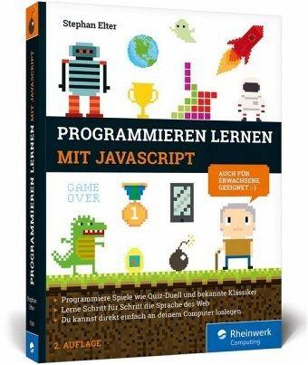 Programmieren lernen mit JavaScript von Stephan Elter