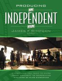 Producing an Independent Film (eBook, ePUB)