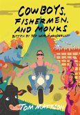 Cowboys, Fishermen, and Monks: Bitten By 3rd World Wanderlust (eBook, ePUB)