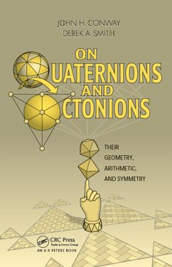 On Quaternions and Octonions (eBook, ePUB) - Conway, John H.; Smith, Derek A.