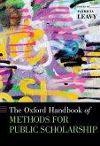 The Oxford Handbook of Methods for Public Scholarship (eBook, ePUB)