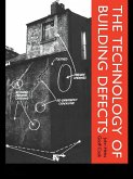 The Technology of Building Defects (eBook, ePUB)
