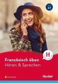 Französisch üben - Hören & Sprechen A1 (eBook, PDF)