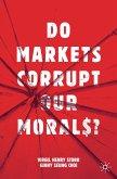 Do Markets Corrupt Our Morals? (eBook, PDF)