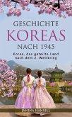 Geschichte Koreas nach 1945: Korea, das geteilte Land nach dem 2. Weltkrieg (eBook, ePUB)
