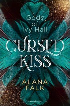 Cursed Kiss / Gods of Ivy Hall Bd.1 - Falk, Alana