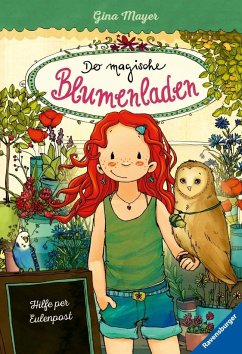 Hilfe per Eulenpost / Der magische Blumenladen Bd.11 - Mayer, Gina