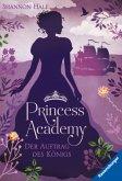 Der Auftrag des Königs / Princess Academy Bd.3
