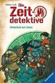 Hinterhalt am Limes / Die Zeitdetektive Bd.42
