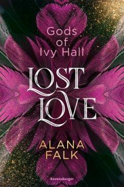 Lost Love / Gods of Ivy Hall Bd.2 - Falk, Alana