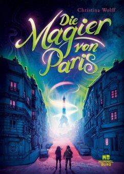 Die Magier von Paris - Wolff, Christina
