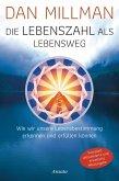 Die Lebenszahl als Lebensweg (aktualisierte, erweiterte Neuausgabe) (eBook, ePUB)