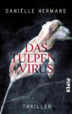 Das Tulpenvirus (eBook, ePUB) - Hermans, Daniëlle