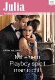 Mit einem Playboy spielt man nicht! (eBook, ePUB)