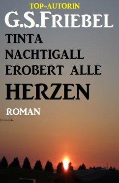 Tinta Nachtigall erobert alle Herzen (eBook, ePUB) - Friebel, G. S.