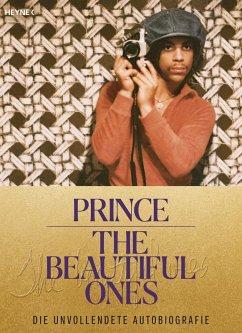 The Beautiful Ones - Deutsche Ausgabe (eBook, ePUB) - Prince; Piepenbring, Dan