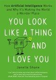 You Look Like a Thing and I Love You (eBook, ePUB)