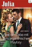 Fest der Liebe mit dem argentinischen Playboy (eBook, ePUB)