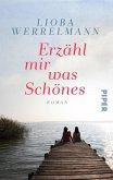Erzähl mir was Schönes (eBook, ePUB)