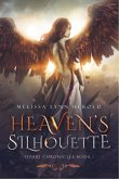 Heaven's Silhouette (The Iyarri Chronicles, #1) (eBook, ePUB)