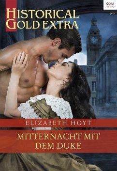 Mitternacht mit dem Duke (eBook, ePUB) - Hoyt, Elizabeth
