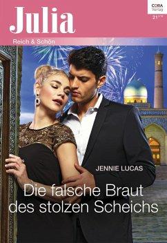 Die falsche Braut des stolzen Scheichs (eBook, ePUB) - Lucas, Jennie