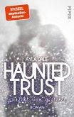 Haunted Trust - Perfekt war Gestern / New York University-Trilogie Bd.2 (eBook, ePUB)
