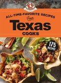 All-Time-Favorite Recipes from Texas Cooks (eBook, ePUB)