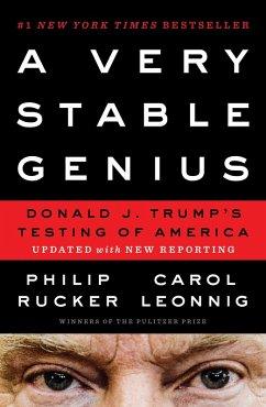 A Very Stable Genius (eBook, ePUB) - Leonnig, Carol; Rucker, Philip