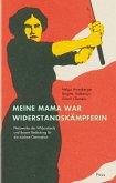 Meine Mama war Widerstandskämpferin (eBook, ePUB)