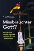 Missbrauchter Gott? (eBook, ePUB)
