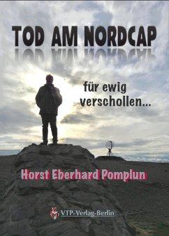 Tod am Nordkap (eBook, ePUB) - Pomplun, Horst Eberhardt