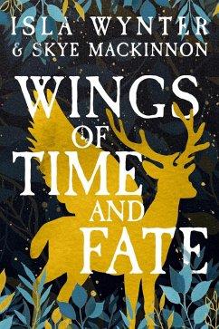 Wings of Time and Fate (eBook, ePUB) - Wynter, Isla; Mackinnon, Skye