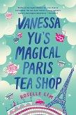 Vanessa Yu's Magical Paris Tea Shop (eBook, ePUB)