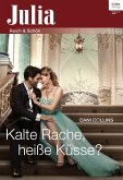 Kalte Rache, heiße Küsse? (eBook, ePUB)