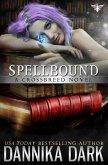 Spellbound (Crossbreed, #8) (eBook, ePUB)