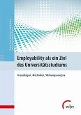 Employability als ein Ziel des Universitätsstudiums (eBook, PDF)