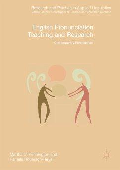 English Pronunciation Teaching and Research - Pennington, Martha C.;Rogerson-Revell, Pamela