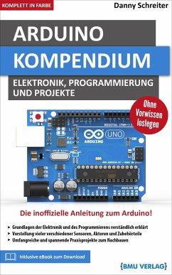 Arduino Kompendium - Schreiter, Danny