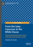 From the Iowa Caucuses to the White House (eBook, PDF)